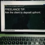 Freelance tips, how to get paid from your clients